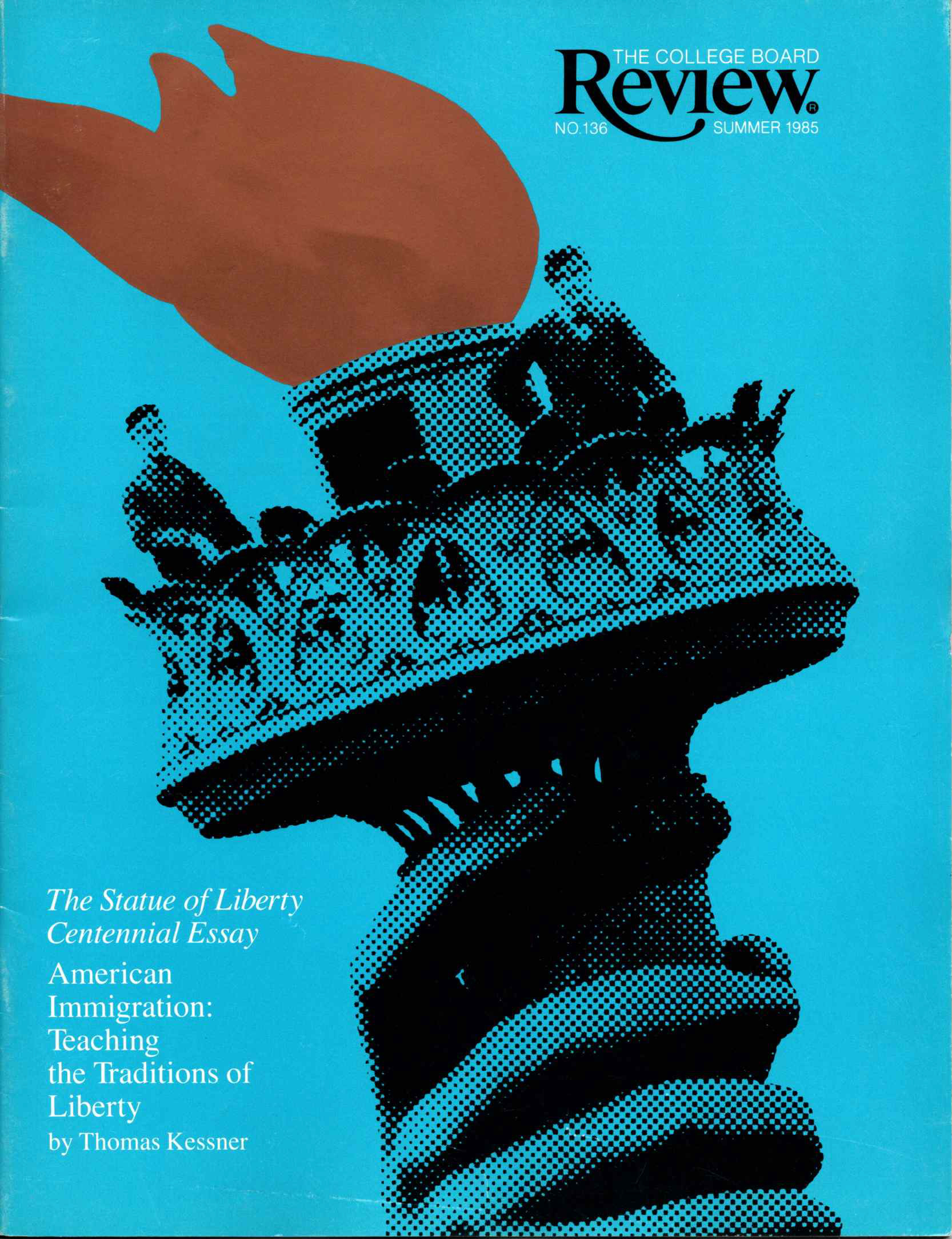 the summer 1985 cover of the college board review magazine featuring an illustration in blue and gold of two men from the 19th century standing atop the statue of liberty's torch