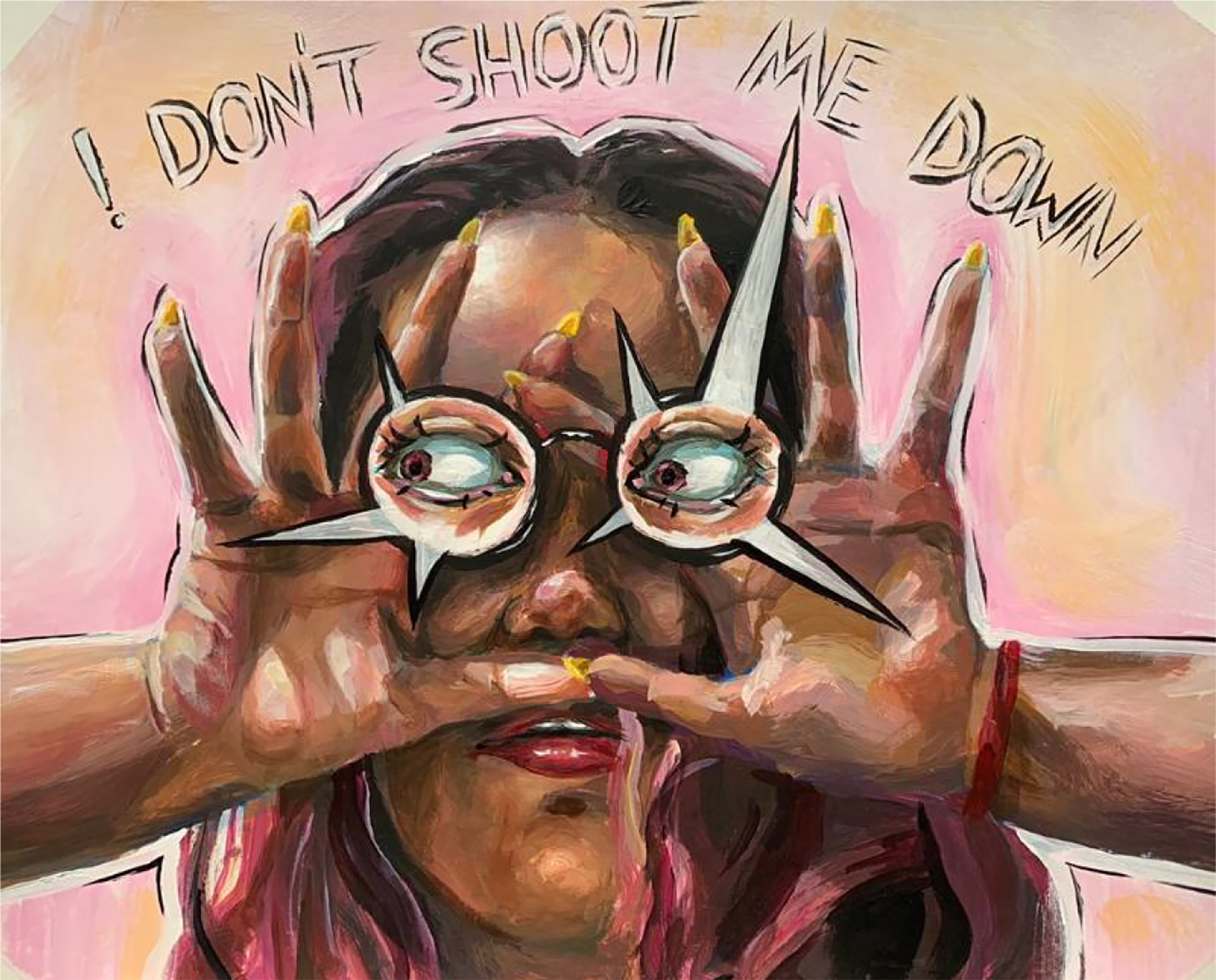 "painting of a young woman, from the neck up, with her hands in front of her face and eyes on her hands with the words ""don't shoot me down"" above her head"